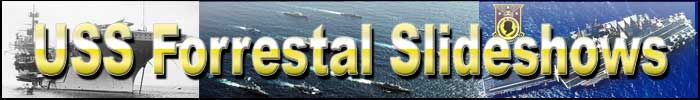 USS FORRESTAL Photo Slideshows